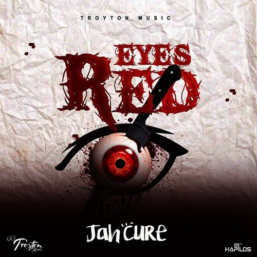 Jah Cure - Eyes Red - Single