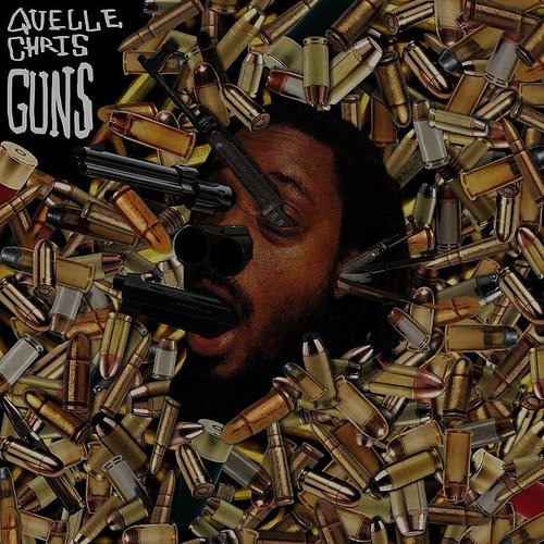 Quelle Chris - Guns - Single