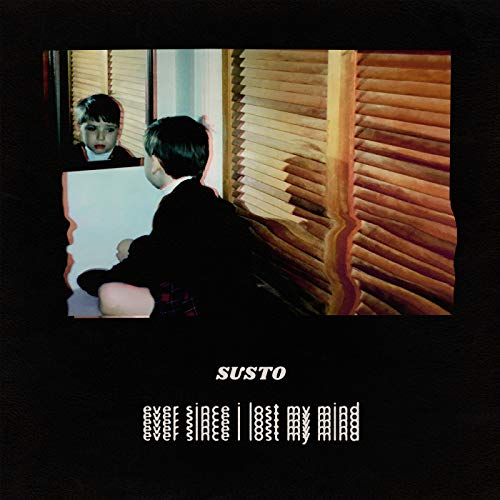 Susto - Ever Since I Lost My Mind [LP]