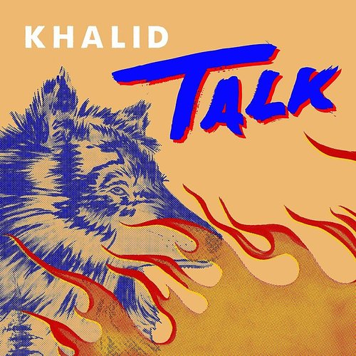 Khalid - Talk - Single