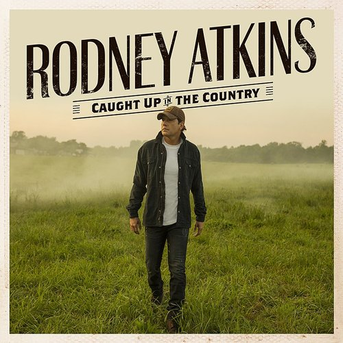 Rodney Atkins - What Lonely Looks Like - Single