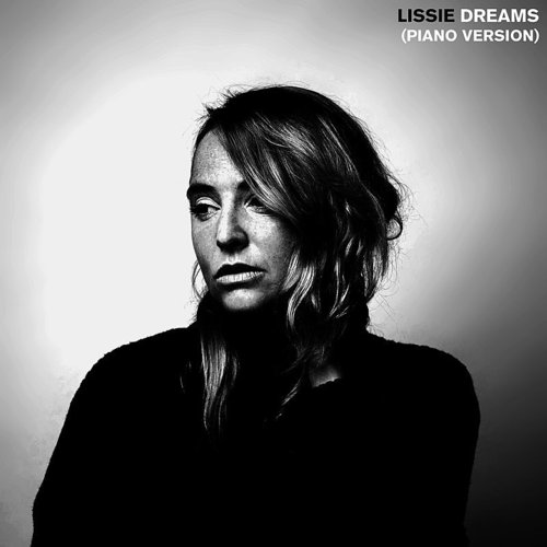 Lissie - Dreams (Piano Version) - Single