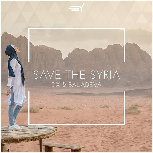 D.X. - Save The Syria