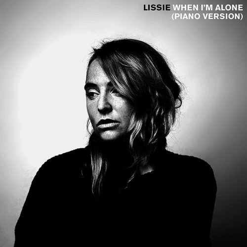 Lissie - When I'm Alone (Piano Version) - Single