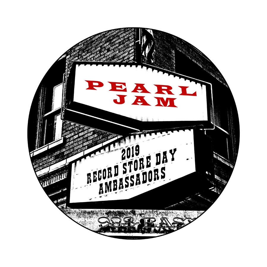 RECORD STORE DAY AMBASSADORS 2019 - PEARL JAM