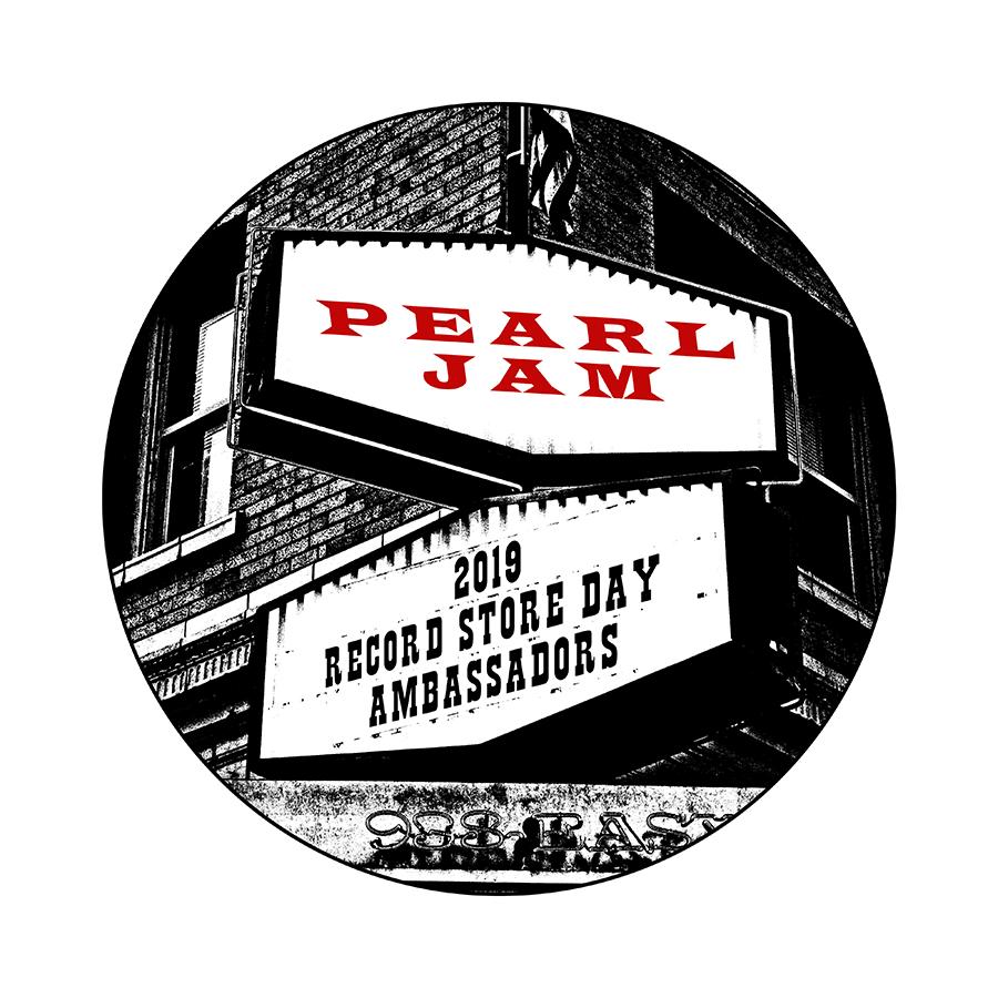 RECORD STORE DAY AMBASSADORS 2019 - PEARL JAM