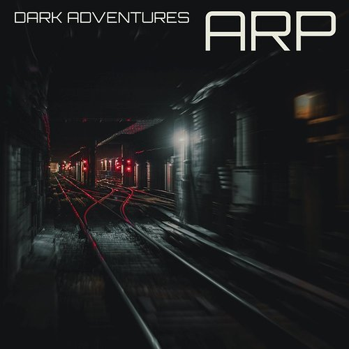 Arp - Dark Adventures - Single
