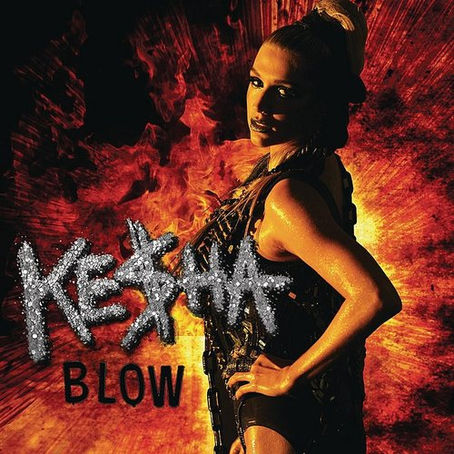 Kesha - Blow - Single