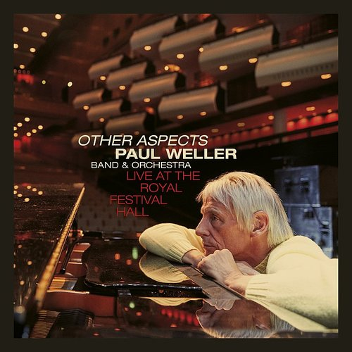 Paul Weller - Boy About Town (Live At The Royal Festival Hall) - Single