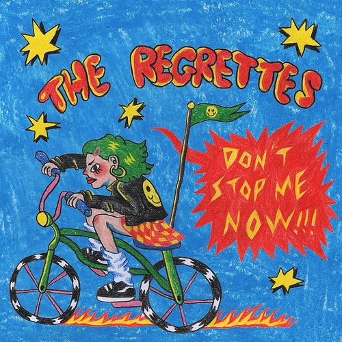 The Regrettes - Don't Stop Me Now - Single
