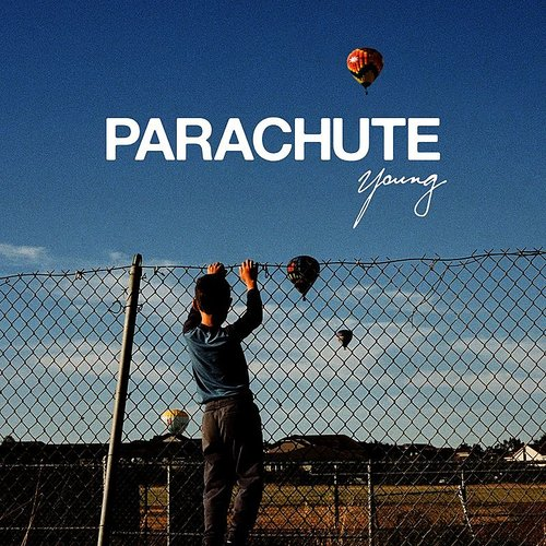 Parachute - Young - Single