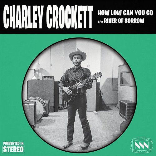 Charley Crockett - How Low Can You Go - Single