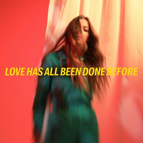 Jade Bird - Love Has All Been Done Before - Single