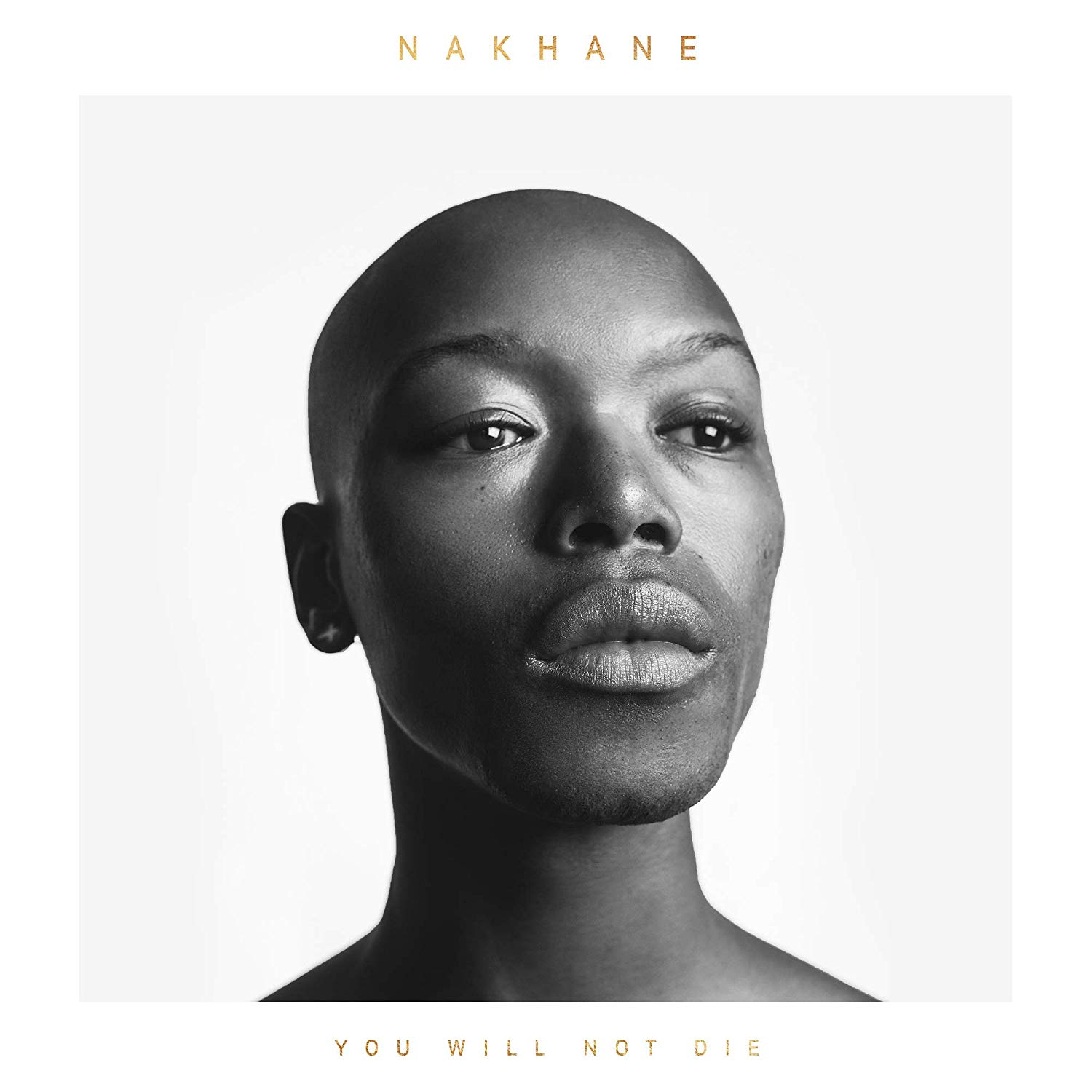 Nakhane - You Will Not Die: Deluxe