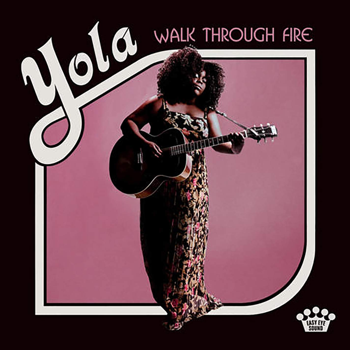 Yola - Walk Through Fire [LP]
