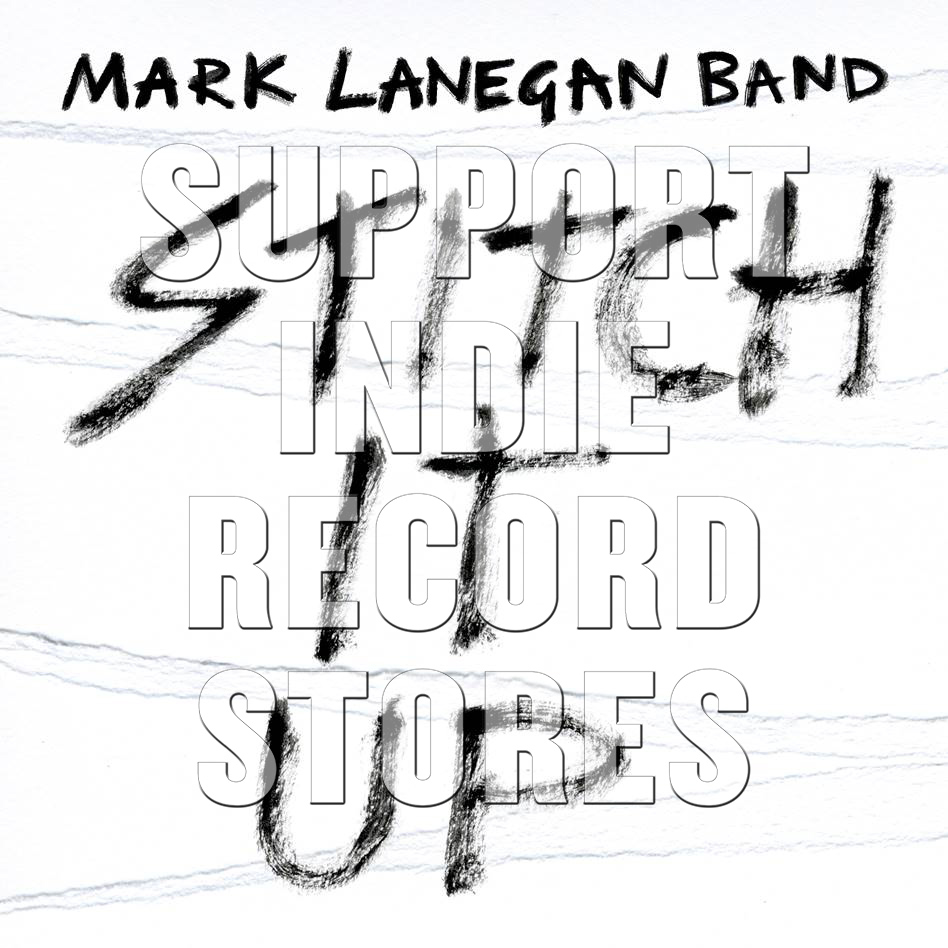 Mark Lanegan Band - Stitch It Up  [RSD 2019]