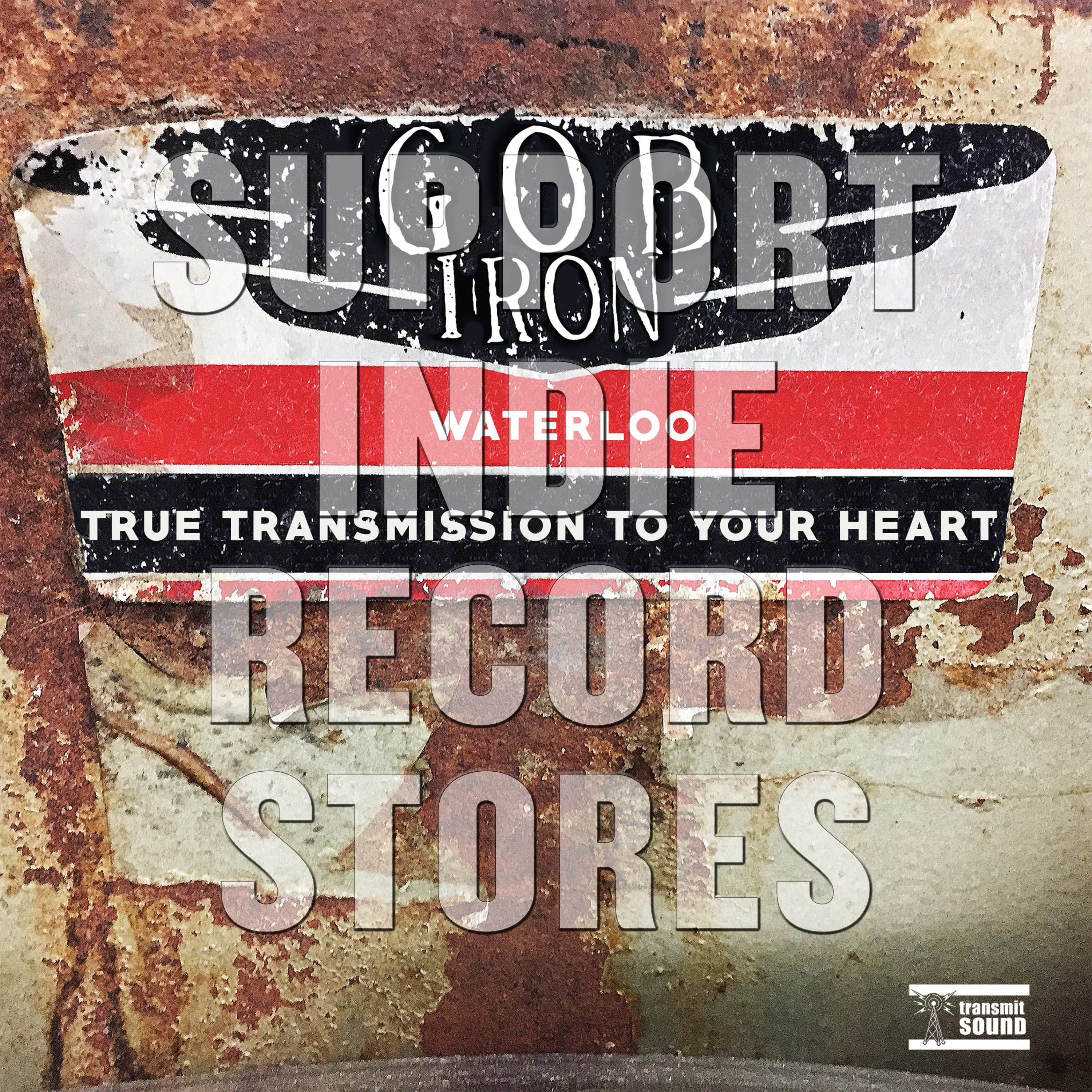 "Gob Iron - ""Waterloo""/""True Transmission To Your Heart"" [RSD 2019]"