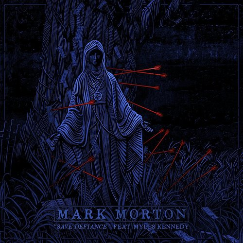 Mark Morton - Save Defiance - Single