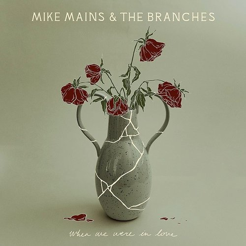 Mike Mains & The Branches - Live Forever EP