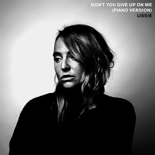 Lissie - Don't You Give Up On Me (Piano Version) - Single