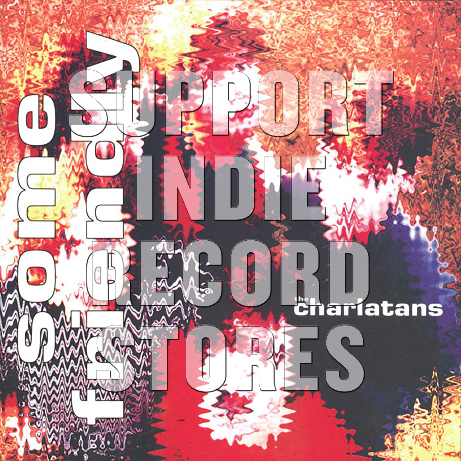 The Charlatans UK - Some Friendly [RSD 2019]
