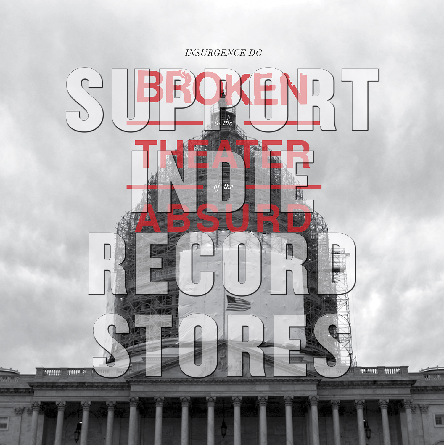 Insurgence DC - Broken In The Theater of the Absurd [RSD 2019]