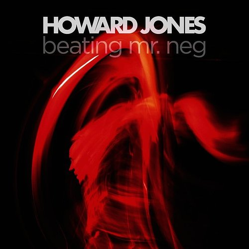 Howard Jones - Beating Mr Neg - Single