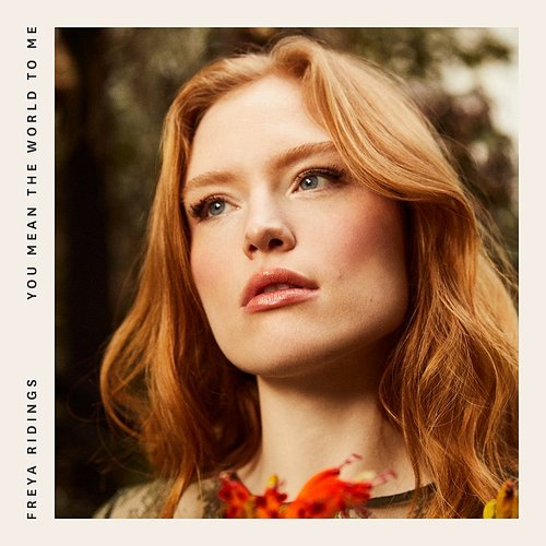 Freya Ridings - You Mean The World To Me EP