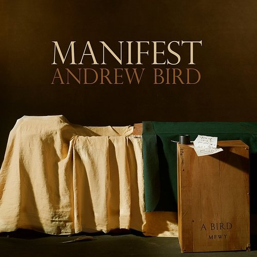 Andrew Bird - Manifest - Single