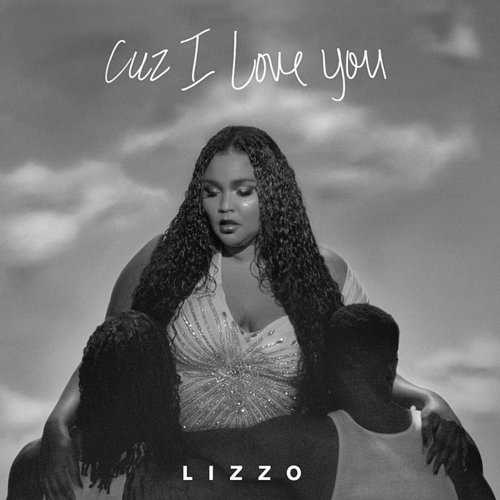 Lizzo - Cuz I Love You - Single
