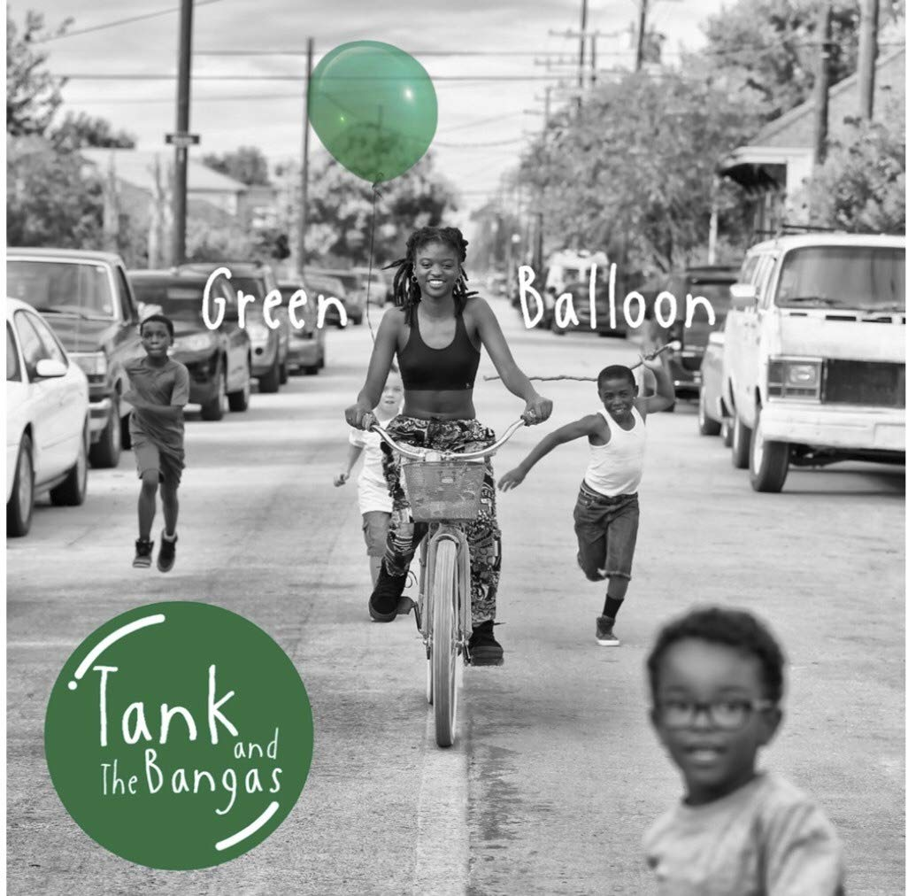 Tank and The Bangas - Green Balloon [Limited Edition Green 2LP]