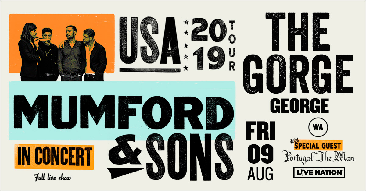 f68f5867c Mumford   Sons Delta Tour 2019 w  Portugal The Man At The Gorge 8 9 Ticket  Giveaway!