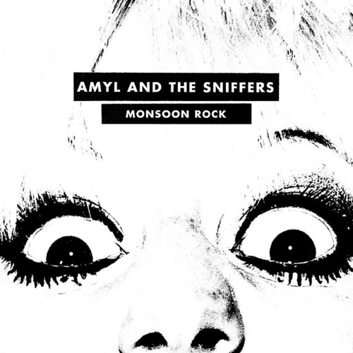 Amyl and The Sniffers - Monsoon Rock - Single