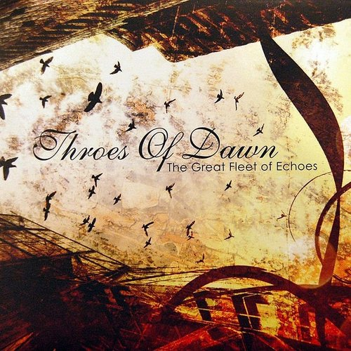 Throes Of Dawn - Great Fleet Of Echoes (Uk)
