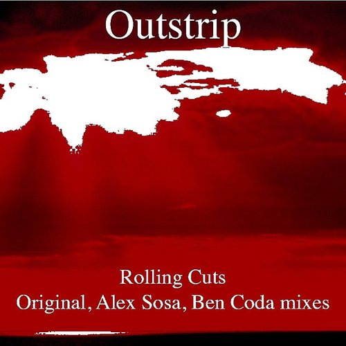 Outstrip - Rolling Cuts - Single