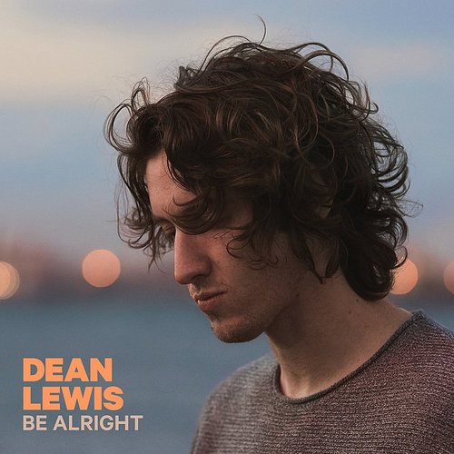 Dean Lewis - Be Alright - Single