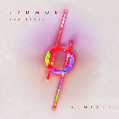 Lydmor - The Story - Remixed