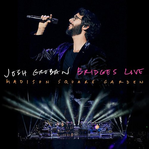 Josh Groban - 99 Years (Duet With Jennifer Nettles) [Live From Madison Square Garden] - Single