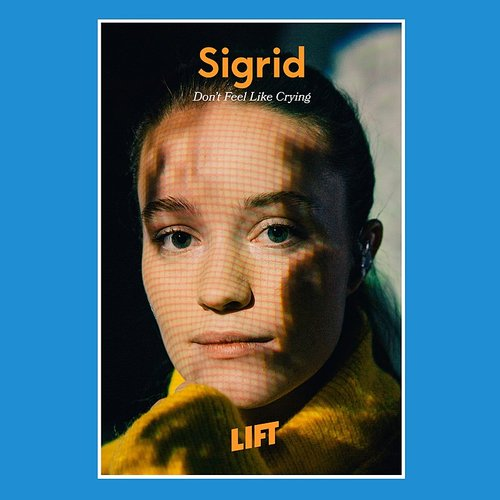 Sigrid - Don't Feel Like Crying (Live From Lift)