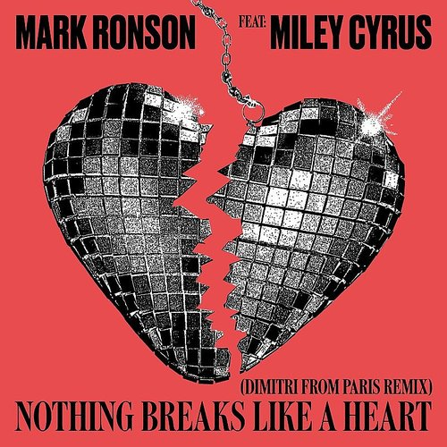 Mark Ronson - Nothing Breaks Like A Heart (Dimitri From Paris Remix) - Single