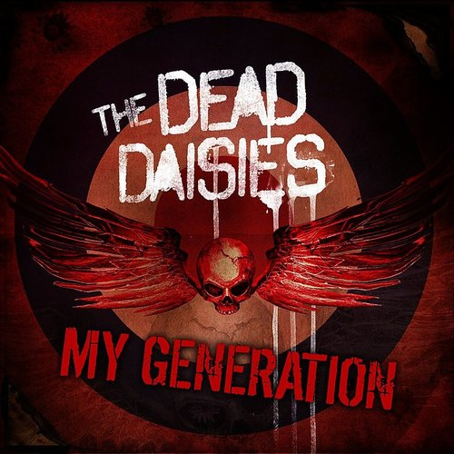 The Dead Daisies - My Generation - Single
