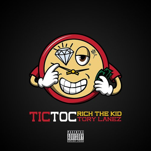 Rich The Kid - Tic Toc - Single