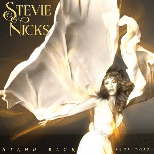 Stevie Nicks - Stand Back: 1981-2017
