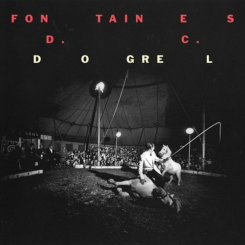 Fontaines D.C. - Dogrel (Can)