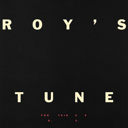Fontaines D.C. - Roy's Tune - Single
