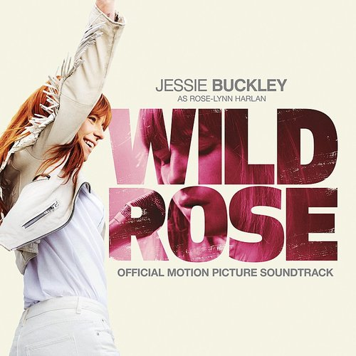 "Jessie Buckley - Born To Run (From ""wild Rose"") - Single"