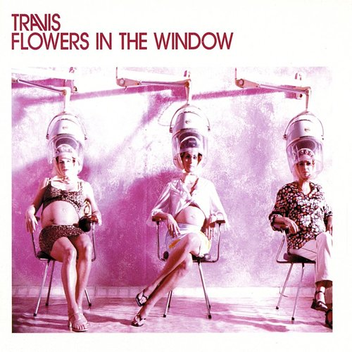 Travis - Flowers In The Window - Single
