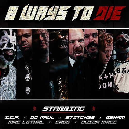 Insane Clown Posse - 8 Ways To Die - Single