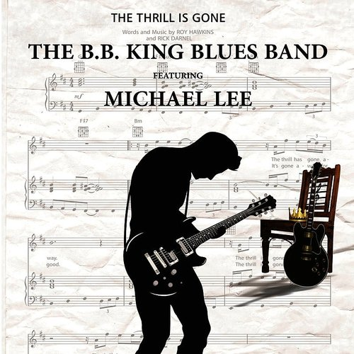 The B.B. King Blues Band - The Thrill Is Gone - Single
