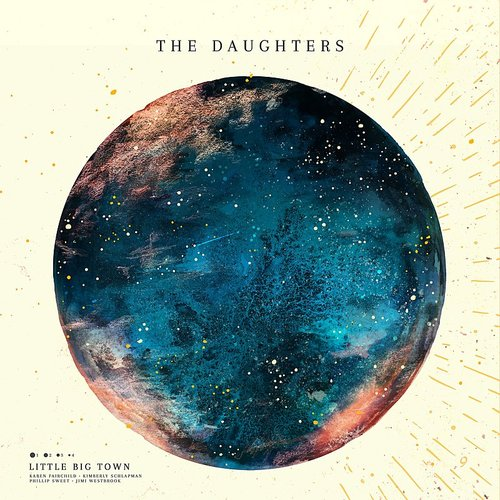Little Big Town - The Daughters - Single